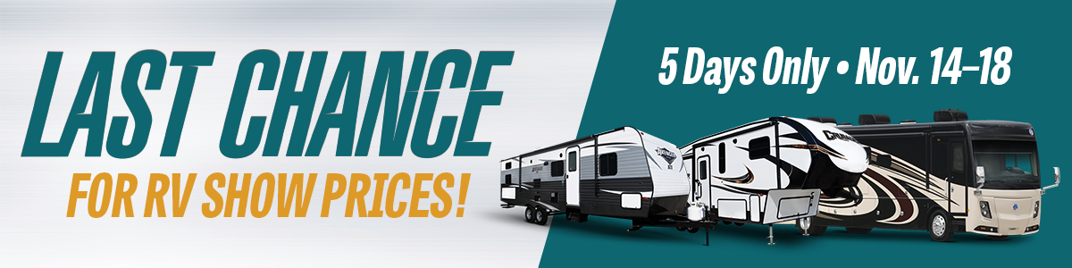 Last Chance For RV Show Pricing!