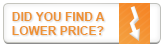 Did you find a lower price?
