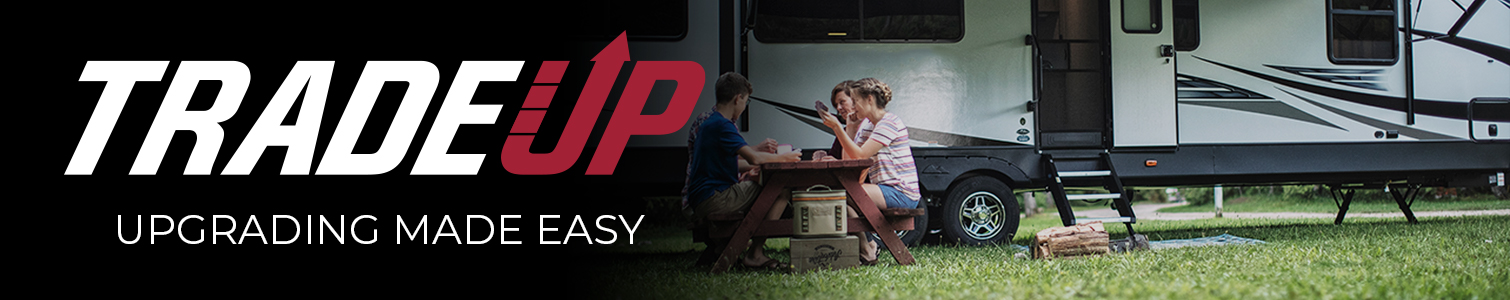 Trade Up Trade-In Your RV