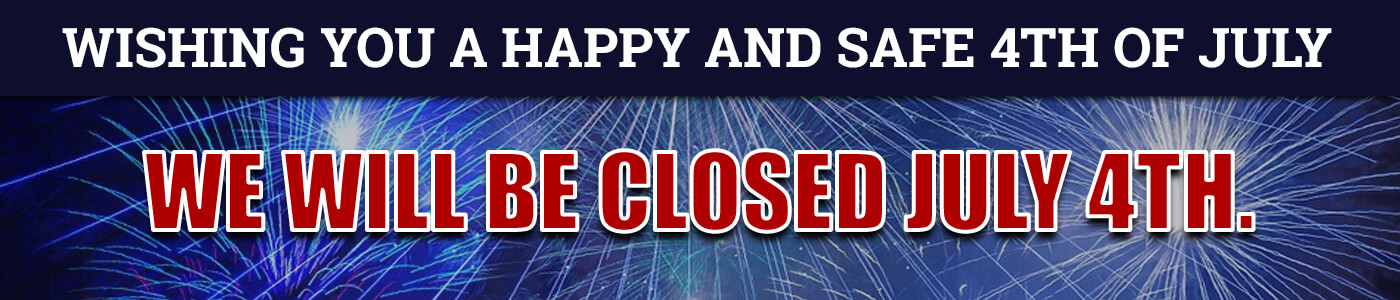 We will be closed on the 4th